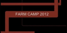 Farm Camp 2012