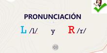 Pronunciación fonema L y R