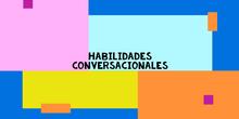 """HABILIDADES CONVERSACIONALES: """"MODELO DE CONVERSACIÓN"""". CPEE MARÍA MONTESSORI."""