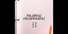 A.L. - PALABRAS ENCADENADAS 1 - CONCIENCIA FONOLÓGICA - ACTIVIDADES