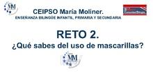 RETO 2 : USO DE LAS MASCARILLAS