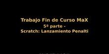 Trabajo Fin de Curso MaX - 5ª Parte - Scratch: Lanzamiento Penalti