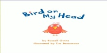 Bird on my Head. Lectura Jose Suárez CEIP Isaac Peral