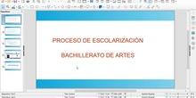 Escolarización bachillerato de artes