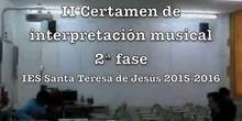 Fase II. II Certamen de Interpretación musical IES Santa Teresa de Jesús