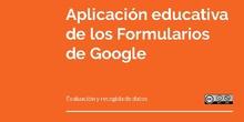 Aplicación educativa de los formularios de Google