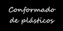 Conformado de Plásticos