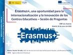 IN014 JORNADA PREGUNTAS Y RESPUESTAS ANTES DE LA PRESENTACIÓN DE UN PROYECTO KA1 Y KA2. ERASMUS+