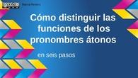Funciones de los pronombres átonos