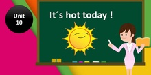 Unit 10- Grammar (What´s the weather like?)