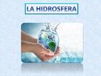 Tema 3 naturales: La hidrosfera