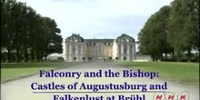 Falconry and the Bishop: Castles of Augustusburg and Falkenlust at Brühl: UNESCO Culture Sector