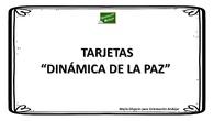 TARJETAS DINÁMICA DE LA PAZ