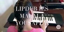 LIPDUB IES MALALA YOUSAFZAI