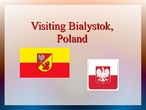 Experiencia Bialystok (Polonia)