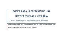 Dosier para la creación de una revista escolar y literaria. La Gaceta de Macondo (IES Gabriel García Márquez, Madrid)