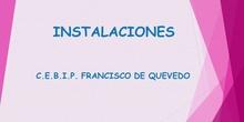Colegio Público Francisco de Quevedo Instalaciones I