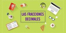 LOS DECIMALES 5. LA FRACCIÓN DECIMAL