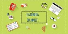 LOS DECIMALES 1. LA ESTRUCTURA DE LOS NÚMEROS DECIMALES