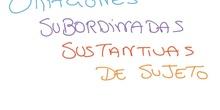 ORACIONES SUBORDINADAS SUSTANTIVAS SUJETO