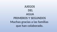 JUEGOS DE AGUA 1º Y 2º. CEIP PINOCHO 2017/18
