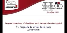 Lenguas extranjeras y bilingüismo en el sistema educativo español. Propuesta de niveles lingüísticos (Xa