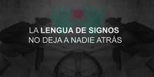 LA LENGUA DE SIGNOS NO DEJA A NADIE ATRÁS