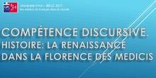 Compétence discursive. Histoire: la Renaissance dans la Florence des Medicis