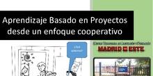 Introducción al Aprendizaje Basado en Proyectos en entornos cooperativos. De la Teoría la Práctica