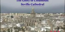 The Glory of Columbus: Seville Cathedral: UNESCO Culture Sector
