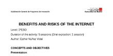 Benefits and risks of the Internet