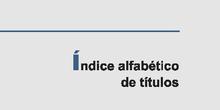 BIBLIOTECA DEL HOLOCAUSTO 16 ÍNDICE ALFABÉTICO DE TÍTULOS