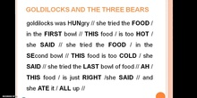 "IN_22_Recording ""Goldilocks ant the three bears"""
