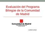 Evaluación del Programa Bilingüe de la Comunidad de Madrid