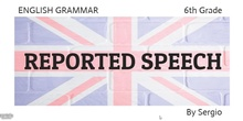 REPORTED SPEECH ENGLISH