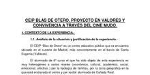 CEIP BLAS DE OTERO. PROYECTO EN VALORES Y CONVIVENCIA A TRAVÉS DEL CINE MUDO.