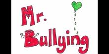 Mr. Bullying