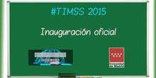1.Tendencias en Matemáticas y Ciencias (TIMSS 2015). Inauguración Oficial.