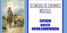 La Buena Convivencia IES MIGUEL DE CERVANTES (Móstoles)