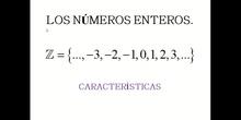 Características de los números enteros.