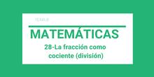 28-La fracción como cociente (división)