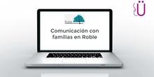 Comunicación con familias en Roble