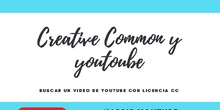 Licencias Creative Commons y Youtube