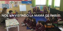 INFANTIL - 5 AÑOS - VISITA DE UNA MAMÁ