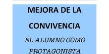 MEJORA DE LA CONVIVENCIA - EL ALUMNO COMO PROTAGONISTA