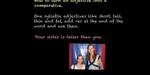 PRIMARIA 4º - COMPARATIVE AND SUPERLATIVE ADJETIVES - ENGLISH - FORMACIÓN