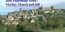 Holy Pilgrimage Town: Vézelay, Church and Hill: UNESCO Culture Sector