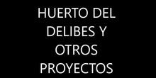 Huerto del IES Miguel Delibes