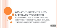 THE STUDENTS WHO WATCHED BIRDS