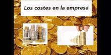 SECUNDARIA. 4º. ECONOMÍA. LOS COSTES EN LA EMPRESA.WAA